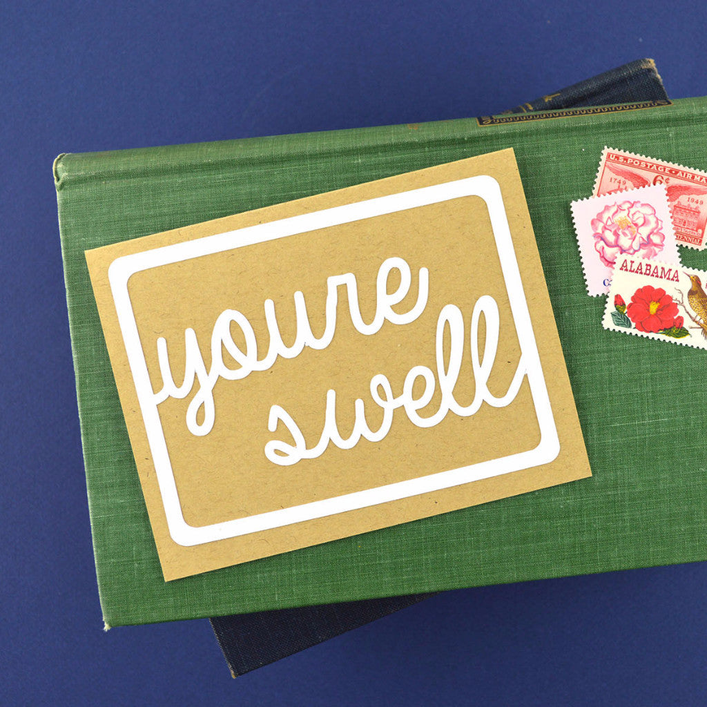 Handlettered You're Swell Card