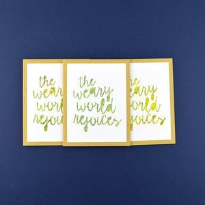 The Weary World Rejoices Card
