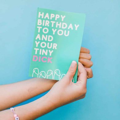 Happy Birthday To You and Your Tiny D Card - The Gay Bar Shop