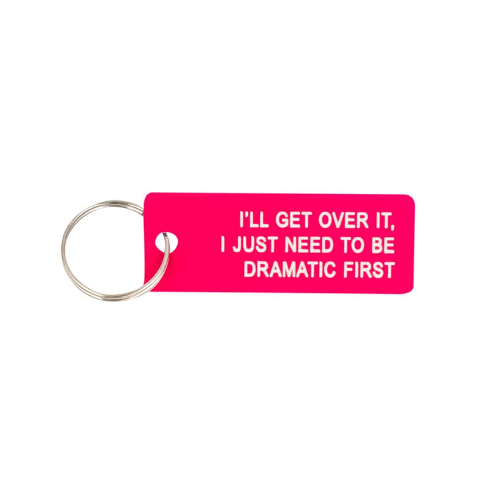 I'll Get Over It Keychain - The Gay Bar Shop