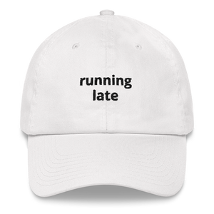 Running Late Dad Hat - White - The Gay Bar Shop