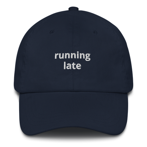 Running Late Dad Hat - Color - The Gay Bar Shop