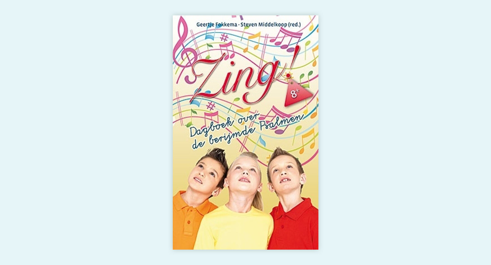 Zing! - Dagboek over de berijmde Psalmen  (8+)