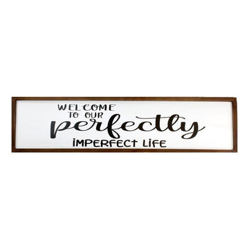 IMPERFECT LIFE PLAQUE