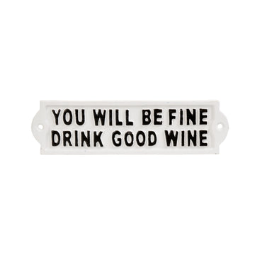 DRINK GOOD WINE SIGN