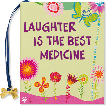 -LAUGHTER...BEST MEDICINE-