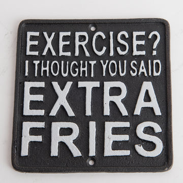 EXTRA FRIES SIGN