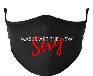 MASKS ARE THE NEW SEXY Reusable Black Face Mask