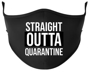 STRAIGHT OUTTA QUARANTINE Reusable Black Face Mask