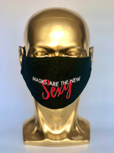 Load image into Gallery viewer, MASKS ARE THE NEW SEXY Reusable Black Face Mask