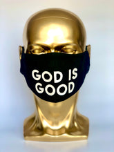 Load image into Gallery viewer, GOD IS GOOD Reusable Black Face Mask