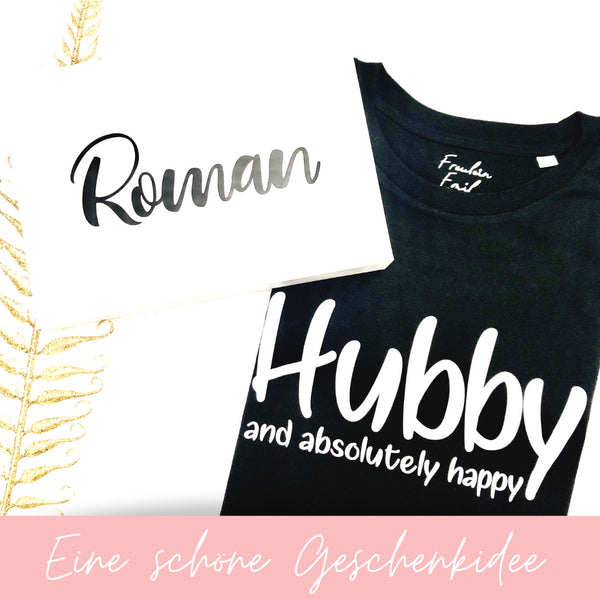 Herren I Shirt I Unisex I Hubby and...I Sale