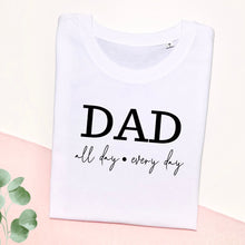 Lade das Bild in den Galerie-Viewer, Herren I Shirt I DAD I All day