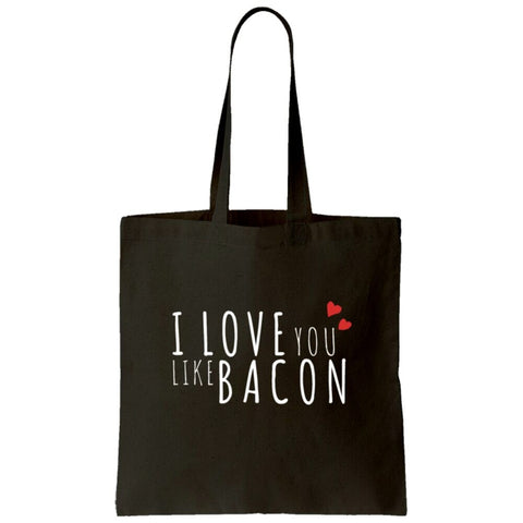I Love You Like Bacon Tote Bag