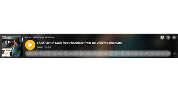 CAPE TALK - PIPPA HUDSON INTERVIEW: GUILT FREE CHOCOLATE FROM DE VILLIERS CHOCOLATE