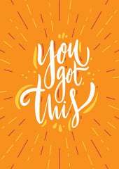 "Bright orange ""You got this"" card"