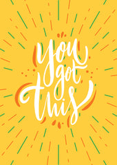"Bright yelllow ""You got this"" card"