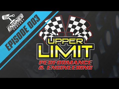 Billet Motor Talk with Upper Limit Performance | Engines.com Podcast Ep. 003