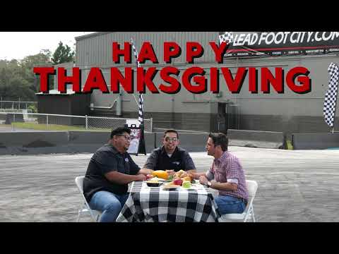 Happy Thanksgiving from Lead Foot City