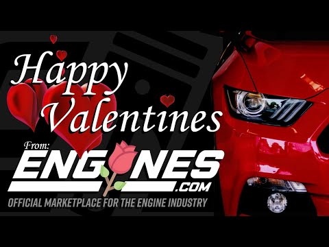 Happy Valentines Day from Engines.com