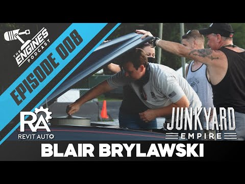 Blair Brylawski from Junkyard Empire | Engines.com Podcast Ep. 008