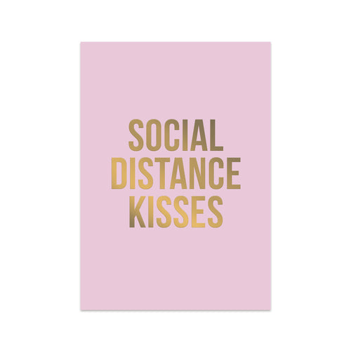 Social Distance Kisses - Pink and Gold Foil Post Card - The Dallas Gordon Collection