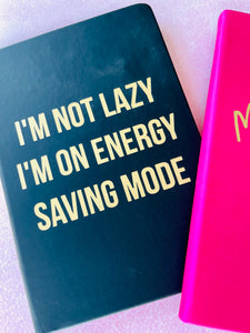I'm Not Lazy Journal - The Dallas Gordon Collection