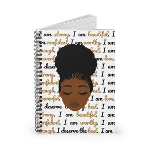 I am worthy - Black Beauty Affirmation Spiral Notebook - The Dallas Gordon Collection