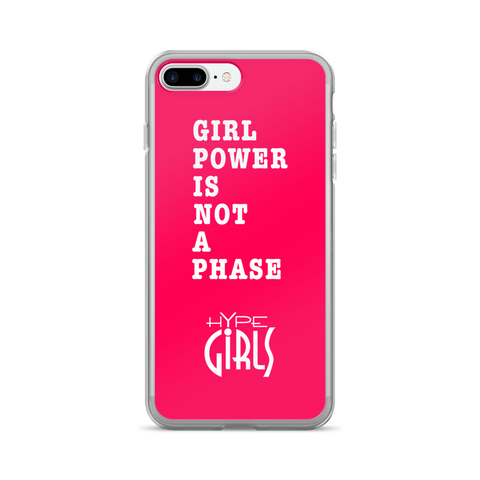 Girl Power is not a Phase iPhone 7 Plus Case