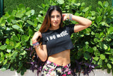 I DO MUSIC Crop Tee