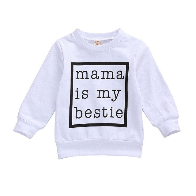 Mama is my Bestie Pullover