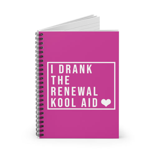 I Drank the Renewal Kool Aid - Spiral Notebook - Ruled Line