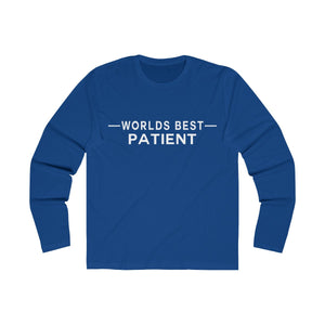 Worlds Best Patient - Men's Long Sleeve