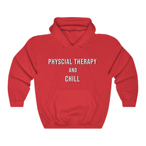 Physical Therapy & Chill - Hoodie
