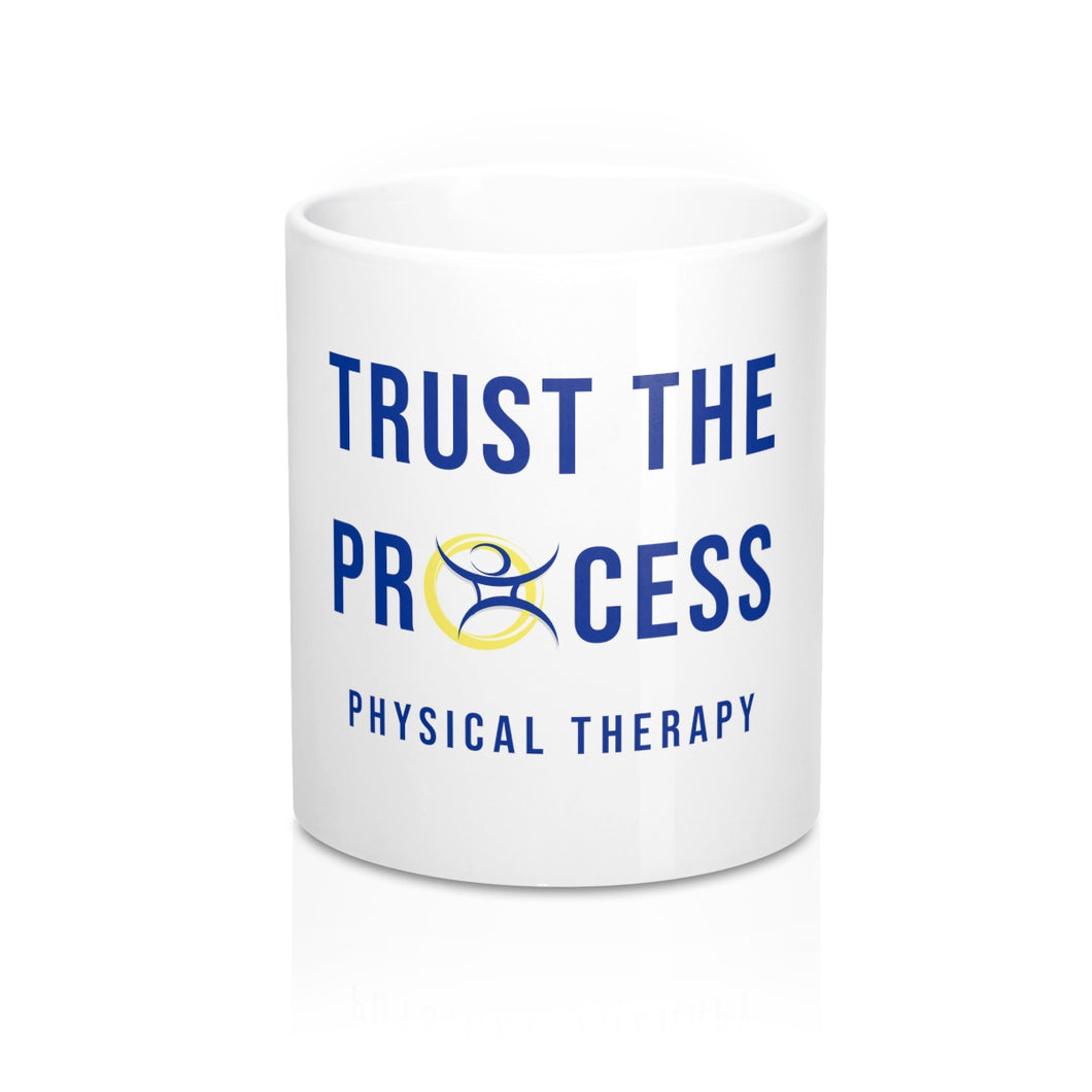 Trust The Process - Mug 11oz