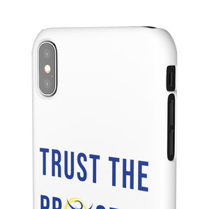 Trust The Process - Snap Case