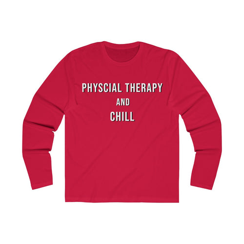 Physical Therapy & Chill - Men's Long Sleeve