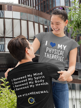 Load image into Gallery viewer, I <3 My Physical Therapist - T-Shirt