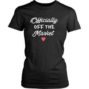 Officially Off the Market Ladies Tee