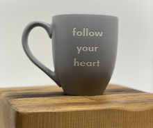 Load image into Gallery viewer, Follow-Your-True-North-Mug-Gray-follow-your-heart