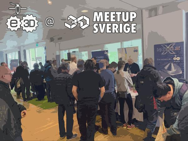 3D Meetup Sweden in a Nutshell