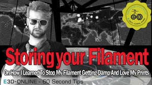 60 Second Tips: Storing your filament
