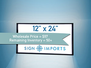 12 x 24 Single Sided Ultra Thin LED Light Box - Inventory Reduction Sale