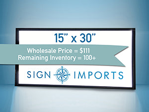 15 x 30 Single Sided Ultra Thin LED Light Box - Inventory Reduction Sale