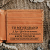 To My Husband- I love you in the morning - Bi Fold Wallet