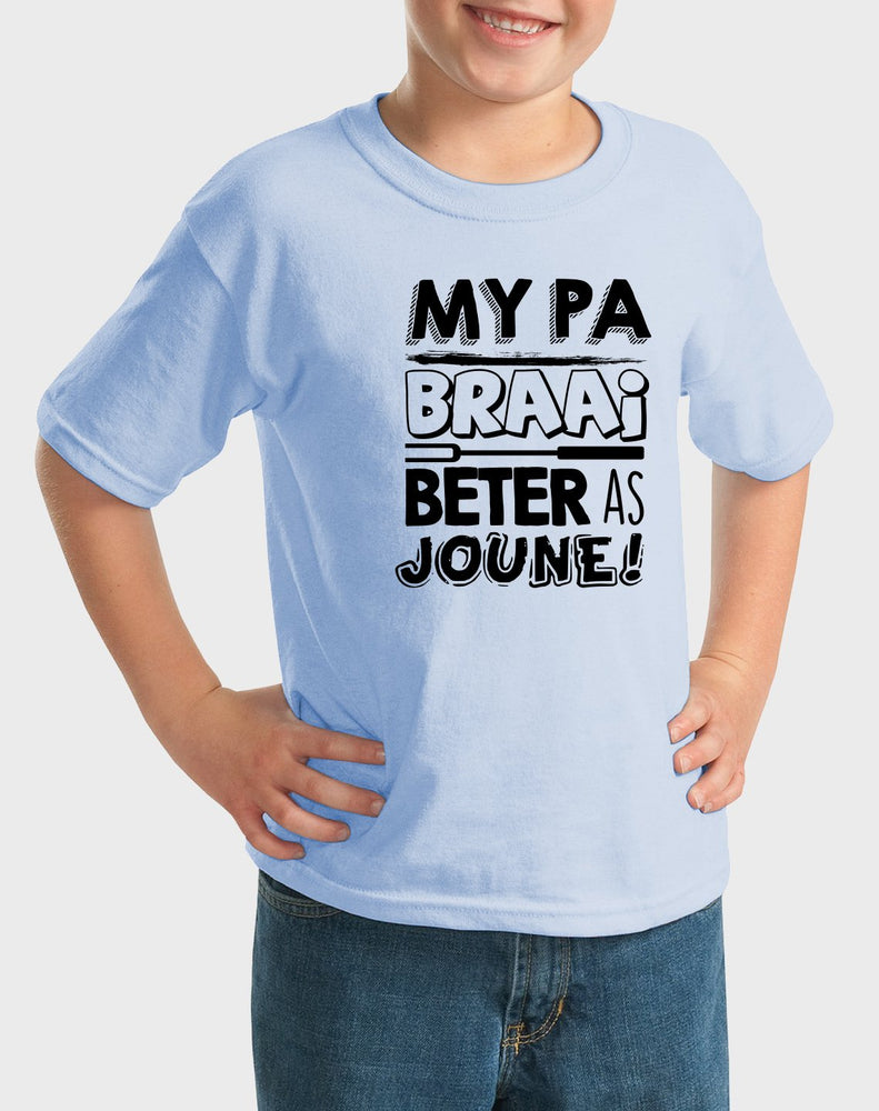 Kiddies My pa braai beter as joune! T-shirt - komedie