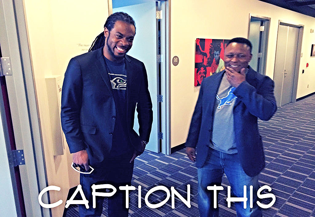 Caption This Pic 9/1/14 Winner | Richard Sherman