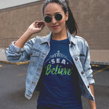 SEA Believe 2016 Women's Crew Tee
