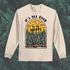 All Good in the Woods Long Sleeve