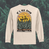 All Good in the Woods Front and Back Long Sleeve
